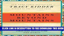 Collection Book Mountains Beyond Mountains: The Quest of Dr. Paul Farmer, a Man Who Would Cure the