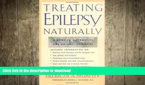 FAVORITE BOOK  Treating Epilepsy Naturally : A Guide to Alternative and Adjunct Therapies FULL