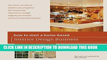 [Read] How to Start a Home-Based Interior Design Business, 5th Full Online