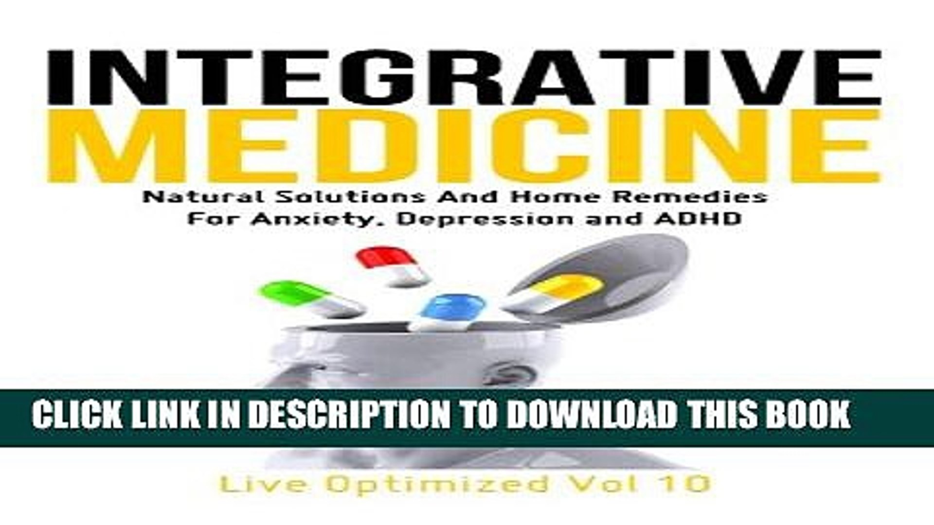 [PDF] Integrative Medicine: Natural Solutions And Home Remedies For  Anxiety, Depression And ADHD