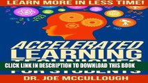 New Book Accelerated Learning Techniques for Students: Learn More in Less Time