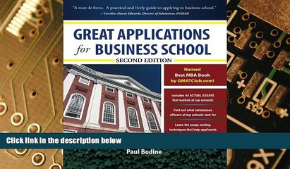 Big Deals  Great Applications for Business School, Second Edition (Great Application for Business
