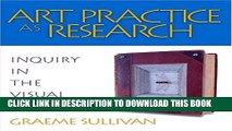 [PDF] Art Practice as Research: Inquiry in the Visual Arts Popular Colection