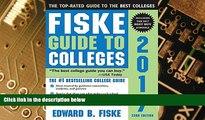 Big Deals  Fiske Guide to Colleges 2017  Free Full Read Best Seller