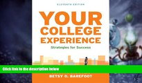 Big Deals  Your College Experience: Strategies for Success  Free Full Read Most Wanted