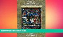 EBOOK ONLINE  The Via Francigena Canterbury to Rome - Part 1: Canterbury to the Great St Bernard