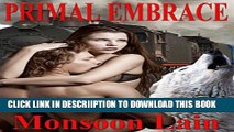 [PDF] Primal Embrace (WEREWOLF ROMANCE, HISTORICAL, PARANORMAL): Kayla Clement thought she desired