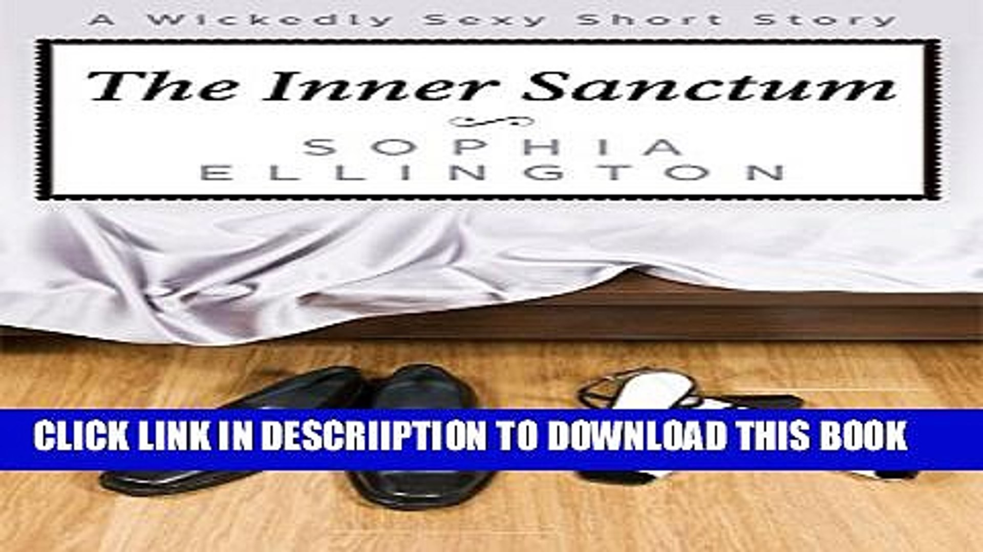 [PDF] The Inner Sanctum: A Wickedly Sexy Short Story (The Wickedly Sexy Short Story collection