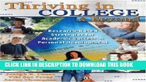 New Book THRIVING IN COLLEGE AND BEYOND: RESEARCH-BASED STRATEGIES FOR ACADEMIC SUCCESS AND