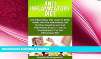 EBOOK ONLINE  Anti Inflammatory Diet: Anti Inflammatory Diet Guide To Better Health With Anti