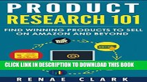 [PDF] Product Research 101: Find Winning Products to Sell on Amazon and Beyond Popular Online