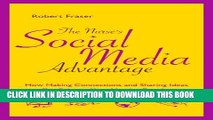 [PDF] The Nurse s Social Media Advantage Full Online