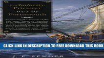 New Book Audacity, Privateer Out of Portsmouth: v. 2 (Hardscrabble Books-Fiction of New England)