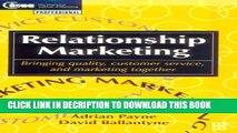 [PDF] Relationship Marketing: Bringing quality, customer service and marketing together (CIM
