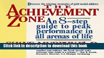 Read The Achievement Zone: An Eight-step Guide to Peak Performance  Ebook Free