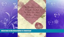 FAVORITE BOOK  The Fertility Guide: A Couples Handbook for When You Want to Have a Baby (More