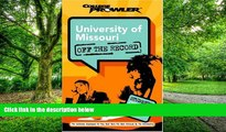 Big Deals  University of Missouri: Off the Record (College Prowler) (College Prowler: University