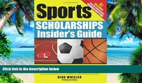 Big Deals  The Sports Scholarships Insider s Guide: Getting Money for College at Any Division