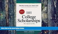Big Deals  101 College Scholarships  Free Full Read Best Seller