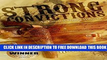 [PDF] Strong Convictions  An Emmett Strong Western (Emmett Strong Westerns Book 1) Full Online
