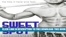Collection Book Sweet Spot: A Bad Boy Sports Romance