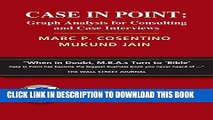 [Download] Case in Point: Graph Analysis for Consulting and Case Interviews Paperback Free