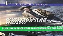 [PDF] Christmas at Thunder Horse Ranch (Harlequin Intrigue Series) Full Colection