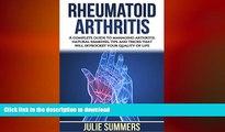 READ BOOK  Rheumatoid Arthritis: A complete guide to managing arthritis: natural remedies, tips