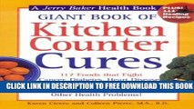 Collection Book Giant Book of Kitchen Counter Cures: 117 Foods That Fight Cancer, Diabetes, Heart