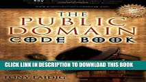 [PDF] The Public Domain Code Book: Your Key to Discovering the Hidden Treasures and Limitless