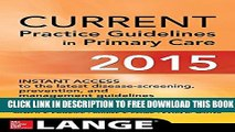 New Book CURRENT Practice Guidelines in Primary Care 2015