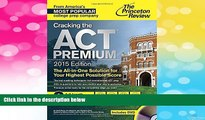 Must Have  Cracking the ACT Premium Edition with 8 Practice Tests and DVD, 2015 (College Test