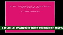 [PDF] The Lockean Theory of Rights (Studies in Moral, Political, and Legal Philosophy) Free Books
