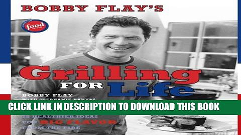 [PDF] Bobby Flay s Grilling For Life Full Colection[PDF] Bobby Flay s Grilling For Life Full
