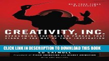 [PDF] Creativity, Inc.: Overcoming the Unseen Forces That Stand in the Way of True Inspiration