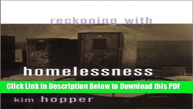 [Read] Reckoning with Homelessness (Anthropology of Contemporary Issues) Popular Online