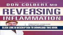 [PDF] Reversing Inflammation: Prevent Disease, Slow Aging, and Super-Charge Your Weight Loss Full
