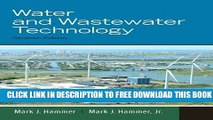 PDF Download] Water and Wastewater Technology (7th Edition