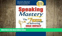 READ book  Speaking Mastery: The Keys to Delivering High Impact Presentations  FREE BOOOK ONLINE