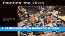 [PDF] Painting the Town: Cityscapes of New York; Paintings from the Museum of the City of New York