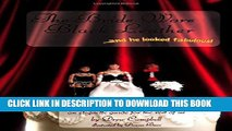 [Download] The Bride Wore Black Leather...And He Looked Fabulous!: An Etiquette Guide for the Rest