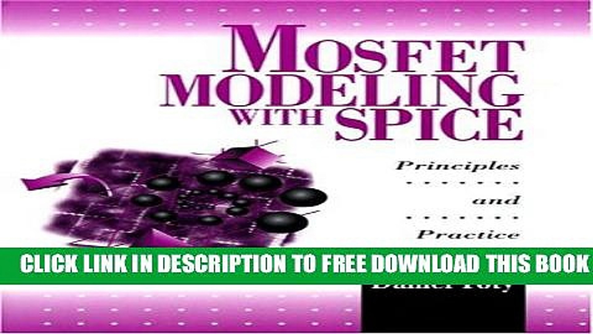 New Book MOSFET Modeling With SPICE: Principles and Practice