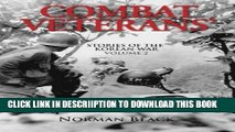 [PDF] Combat Veterans  Stories of the Korean War: Volume 2 Popular Colection