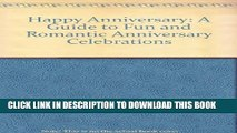 [PDF] Happy Anniversary: A Guide to Fun and Romantic Anniversary Celebrations Full Collection
