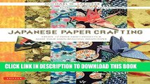 [PDF] Japanese Paper Crafting: Create 17 Paper Craft Projects   Make your own Beautiful Washi