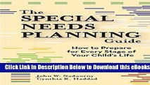 [Reads] The Special Needs Planning Guide: How to Prepare for Every Stage of Your Child s Life