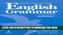 [PDF] Understanding and Using English Grammar Workbook (Full Edition; with Answer Key) [Online