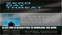 [PDF] Zero Day Threat: The Shocking Truth of How Banks and Credit Bureaus Help Cyber Crooks Steal
