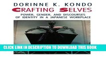 [PDF] Crafting Selves: Power, Gender, and Discourses of Identity in a Japanese Workplace Popular