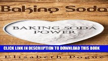 [New] Baking Soda -  Baking Soda Power: Baking Soda use for cleaning, hygiene and health (Healthy